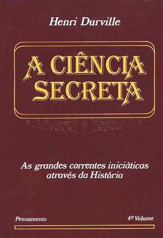 A Ciência Secreta - Volume 4 (Em Portuguese do Brasil)