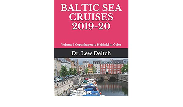 Copenhagen to Helsinki BALTIC SEA CRUISES 2019-20 Volume 1