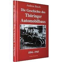 Geschichte des Automobilbaus in Thüringen 1894-1945