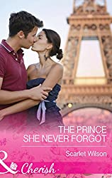The Prince She Never Forgot (Mills & Boon Cherish)