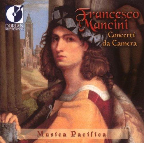 Concerti Da Camera (Mancini Francesco)