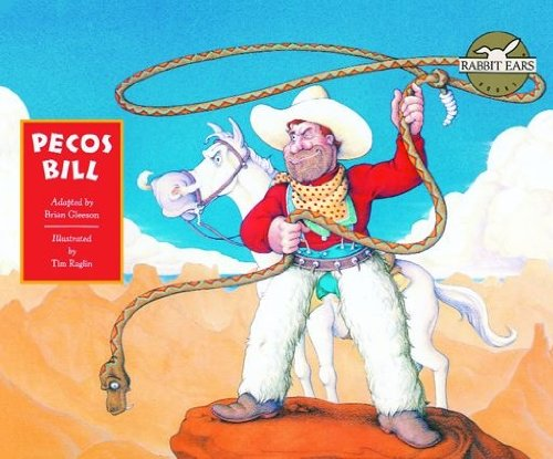Pecos Bill (Rabbit Ears: a Classic Tale) (English Edition)