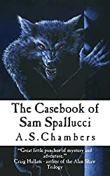 The Casebook Of Sam Spallucci