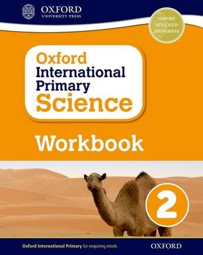 Primary science. Workbook. Per la Scuola elementare. Con espansione online: 2 (Oxford International Primary Science)