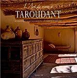L'art de vivre à Taroudant - De magnifiques résidences dans une cité fortifiée marocaine