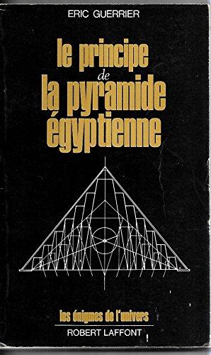 PRINCIPE PYRAMIDE EGYPTIENNE par ERIC GUERRIER