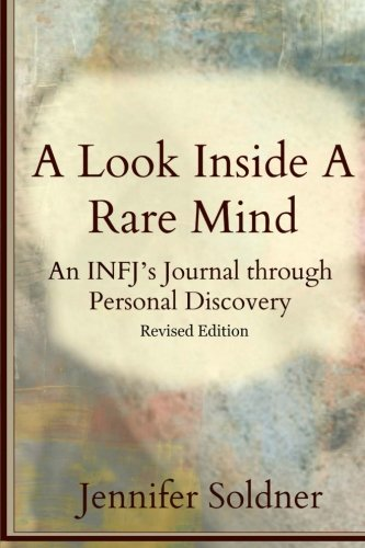 A Look Inside a Rare Mind: An INFJ's Journal through Personal Discovery