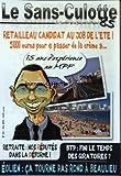 Telecharger Livres SANS CULOTTE LE No 35 du 01 05 2010 RETAILLEAU CANDIDAT AU JOB DE L ETE RETRAITE NOS DEPUTES DANS LA REFORME EOLIEN CA TOURNE PAS ROND A BEAULIEU BTP FINI LE TEMPS DES GIRATOIRES (PDF,EPUB,MOBI) gratuits en Francaise