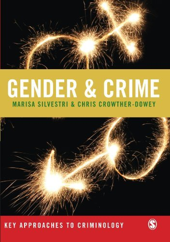 Gender and Crime (Key Approaches to Criminology) by Marisa Silvestri (2008-04-14)