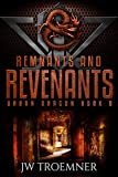 Remnants and Revenants (Urban Dragon Book 8)
