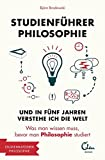 Studienführer Philosophie: Und in fünf Jahren