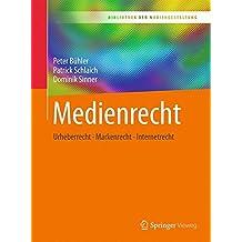 Medienrecht: Urheberrecht - Markenrecht - Internetrecht