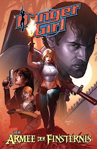 Danger Girl und die Armee der Finsternis