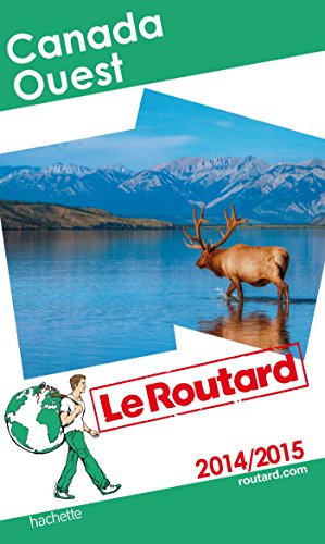 Guide du Routard Canada Ouest 2014/2015