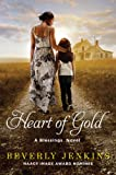 Front cover for the book Heart of Gold: A Blessings Novel by Beverly Jenkins