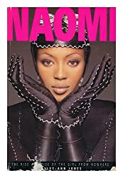 Naomi: The Rise and Rise of the Girl from Nowhere