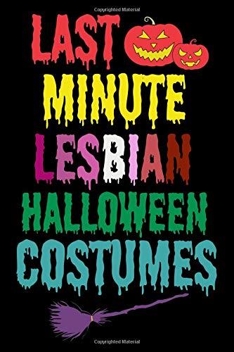 Last minute lesbian halloween costumes: Lesbian Journal