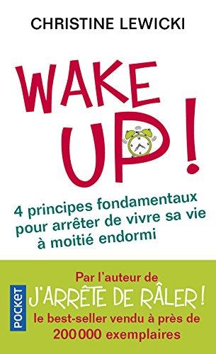 Wake up ! par Christine LEWICKI
