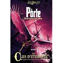 La Porte - 4 - LES CLES D'ETERNITE