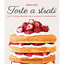 Torte a strati (Italian Edition)