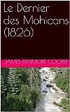 Le Dernier des Mohicans (1826) - Format Kindle - 1,61 €