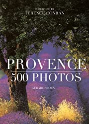 Provence 500 Photos French edition