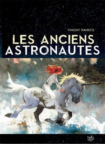 Les anciens astronautes par Vincent Pompetti