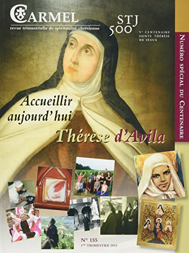 Accueillir aujourd'hui Thérèse d'Avila