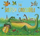 #5: The Selfish Crocodile Anniversary Edition
