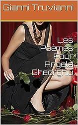 Les Poèmes Pour Angela Gheorghiu (Angela Gheorghiu Poems t. 3)