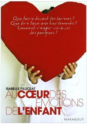 Au Coeur Des émotions De L'enfant De Filliozat, Isabelle 2006 Broché