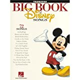 The Big Book Of Disney Songs - Trombone - Partitions