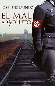 El mal absoluto par  Jose Luis Muñoz