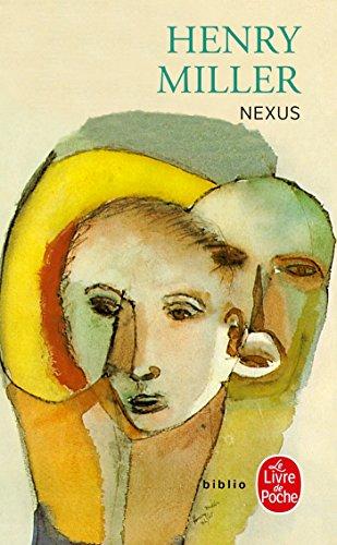 La Crucifixion en rose, tome 3 : Nexus par Henry Miller