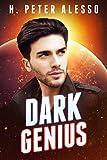 Dark Genius by H. Peter Alesso