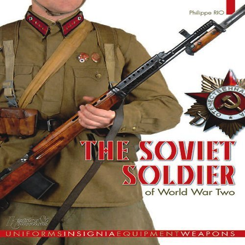 The Soviet Soldier 1941-1945 by Philippe Rio(2011-09-20)