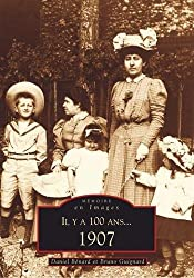 Il y a 100 ans... 1907