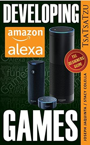 Developing Amazon Alexa Games: A Game Designer's Handbook (English Edition)