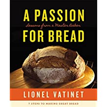 A Passion for Bread: Lessons from a Master Baker