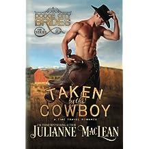 Taken by the Cowboy by Julianne MacLean (2011-07-08)