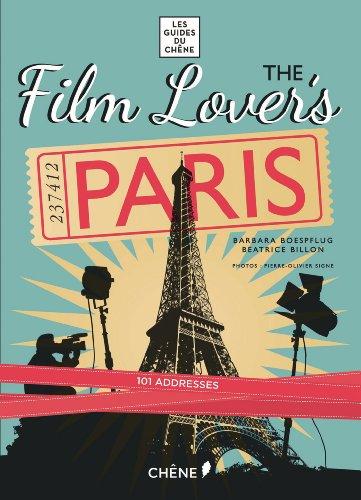 The movies' lover's guide to Paris par  Barbara Boespflug, Beatrice Billon