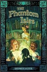 The Phantom Isles by Stephen Alter (2007-01-23)