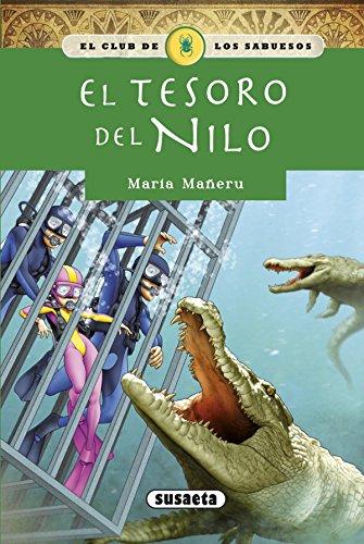 El tesoro del Nilo (El club de los sabuesos) por S.A. (SUSAE) Susaeta Ediciones