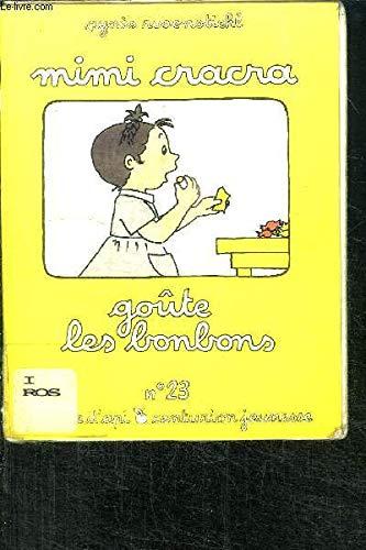 Mimi Cracra goûte les bonbons (Les Aventures de Mimi Cracra)