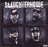 Songtexte von Slaughterhouse - Slaughterhouse