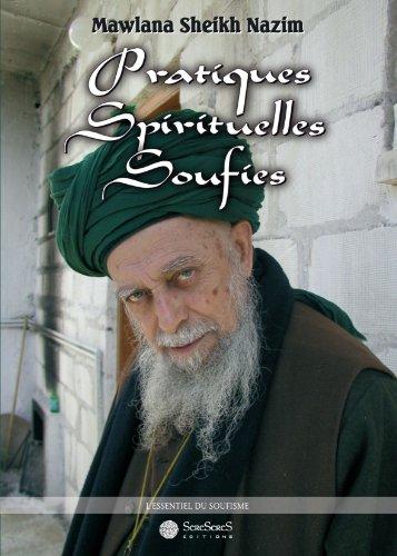 Pratiques Spirituelles Soufies