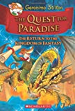 The Quest for Paradise (Geronimo Stilton and the Kingdom of Fantasy)