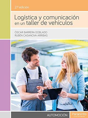 Logística y comunicación en un taller de vehículos por OSCAR BARRERA DOBLADO