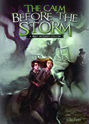 The Calm Before the Storm: A Night in Sleepy Hollow (Adventures in Extreme Reading)
