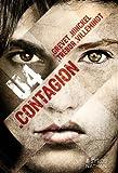 Contagion / Yves Grevet   Grevet, Yves (1961-....). Auteur